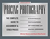 img - for Pricing Photography: The Complete Guide to Assignment and Stock Prices book / textbook / text book