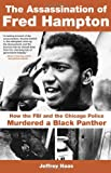 The Assassination of Fred Hampton, Jeffrey Haas, 1556527659