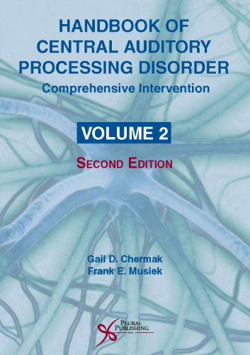 Handbook of Central Auditory Processing Disorder, Volume II: Comprehensive Intervention