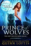 Prince of Wolves: Book 1 of the Grey Wolves Series
