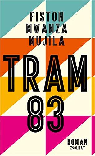 Tram 83: Roman