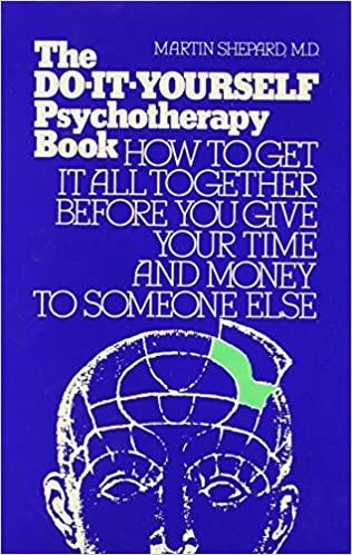 Amazon the do it yourself psychotherapy book 9780884119791 amazon the do it yourself psychotherapy book 9780884119791 martin shepard books solutioingenieria Choice Image