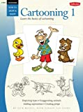 img - for Cartooning: Cartooning 1: Learn the basics of cartooning (How to Draw & Paint) book / textbook / text book