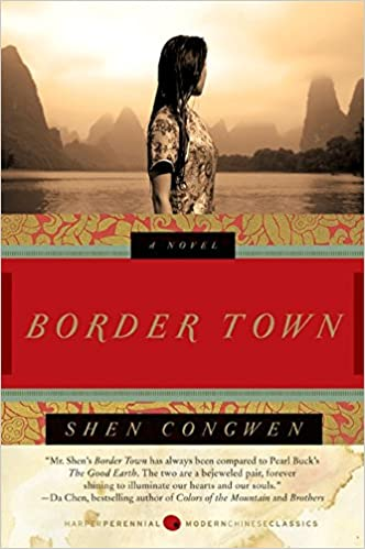 amazoncom border town a novel 9780061436918 shen congwen jeffrey c kinkley books