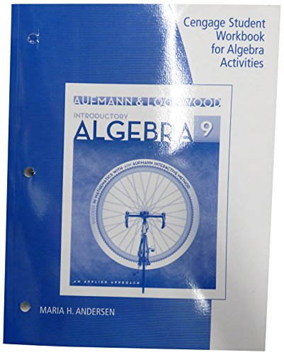 Student Workbook for Aufmann/Lockwood's Introductory Algebra: An Applied Approach, 9e