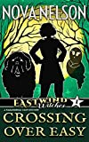 Crossing Over Easy (Eastwind Witches Book 1)