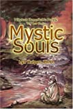 img - for Mystic Souls: Nineteen Remarkable People Tell Their Stories by Lyn Halper (2002-08-15) book / textbook / text book