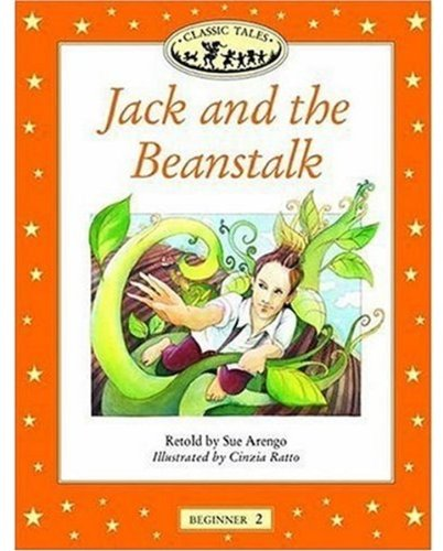 Jack and the Beanstalk (Classic Tales: Beginner 2)