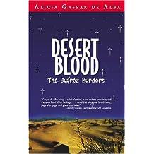 Desert Blood: The Juarez Murders