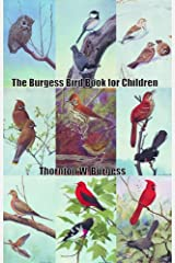 The Burgess Bird Book for Children (Illustrated) Kindle Edition