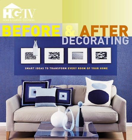 HGTV Before & After Decorating: HGTV, Amy Tincher-Durik ...