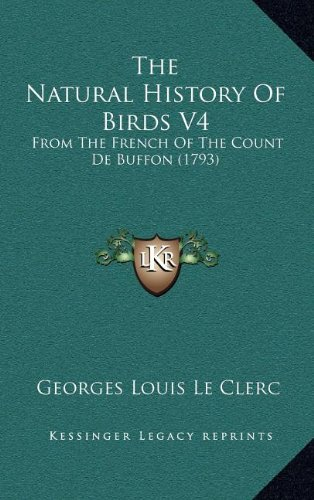 Download The Natural History Of Birds V4: From The French Of The Count De Buffon (1793) pdf epub