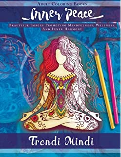 inner peace adult coloring books beautiful images promoting mindfulness wellness and inner - Yoga Anatomy Coloring Book