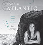 Rowing the Atlantic: Lessons Learned on the Open Ocean | Roz Savage