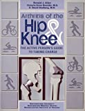 Arthritis of the Hip and Knee, Ronald J. Allen and Victoria A. Brander, 1561451495