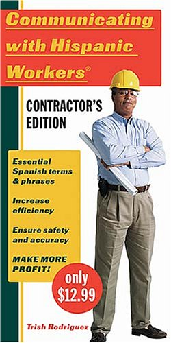 Download Communicating with Hispanic Workers Contractors Edition (Spanish Edition) ebook
