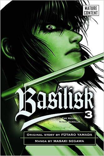 Basilisk: The Kouga Ninja Scrolls, Volume 3: Futaro Yamada ...