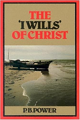 Book I Wills of Christ by P. B. Power (1984-12-01)