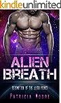 Alien Breath: A Sci-fi Alien Warrior...