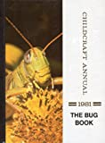 The Bug Book, World Book, Inc. Staff, 071660681X