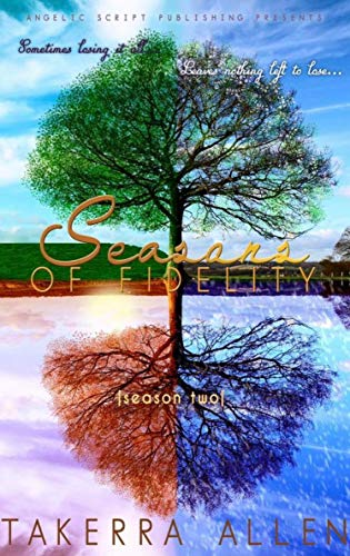 Seasons of Fidelity: Season Two