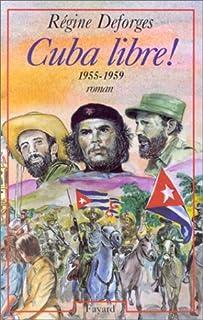 La bicyclette bleue : [07] : Cuba libre, 1955-1959