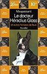 Le Docteur Héraclius Gloss et autres histoires de fous par Guy de Maupassant