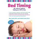"""Bed Timing: The """"when-to"""" guide to helping your child to sleepby Marc Lewis"""