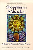 img - for Shopping for Miracles : A Guide to Psychics and Psychic Powers book / textbook / text book