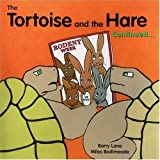 The Tortoise and the Hare Continued, Barry Lane, 1931492018