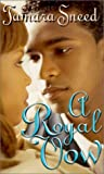 A Royal Vow, Tamara Sneed, 158314143X