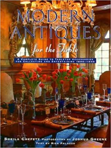 Book Modern Antiques For the Table: A Complete Guide to Tabletop Accessories for Collecting and Entertaining, 1890-1940