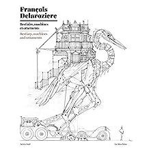 BESTIAIRE, MACHINES ET ORNEMENTS (BILINGUE)
