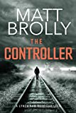 The Controller (Lynch and Rose Book 1)