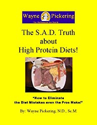 The S.A.D. Truth About High Protein Diets