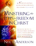 Ministering the Steps to Freedom in Christ, Neil T. Anderson, 0830721517