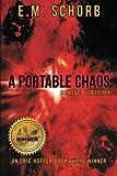 A Portable Chaos, E. M. Schorb, 1491832738