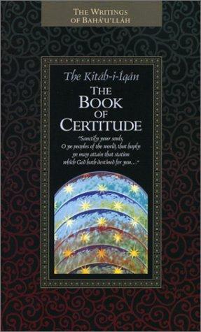 The Kitab-i-Iqan Book of Certitude