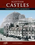 Francis Frith's Scottish Castles, Clive Hardy, 1859373232