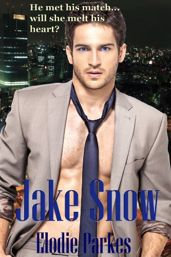 5-Star Romance! From Elodie Parkes, Popular Author of The Winter Girl, Start Reading Jake Snow