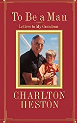 To Be a Man: Letters to My Grandson