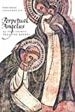 Perpetual Angelus, Romanus Cessario, 0818907223