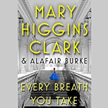 Every Breath You Take: An Under Suspicion Novel Audiobook by Mary Higgins Clark, Alafair Burke Narrated by To Be Announced