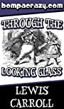 Through the Looking Glass (Illustrated)