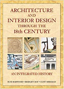 Architecture and interior design through the 18th century for Interior design history books