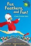 Fur, Feathers, and Fun!, Mark Ziegler, 1404811613