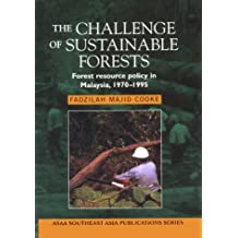 The Challenge of Sustainable Forests: Forest Resource Policy in Malaysia, 1970 to 1995