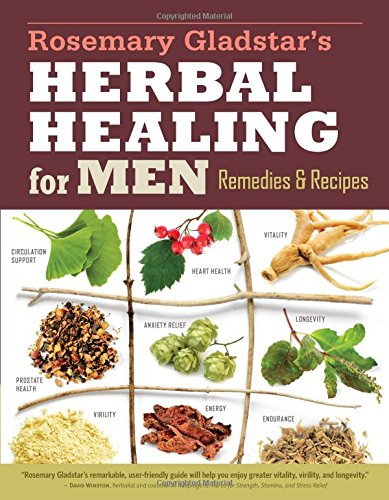 Rosemary Gladstar's Herbal Healing for Men: