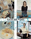 img - for Plates and Dishes: The Food and Faces of the Roadside Diner book / textbook / text book