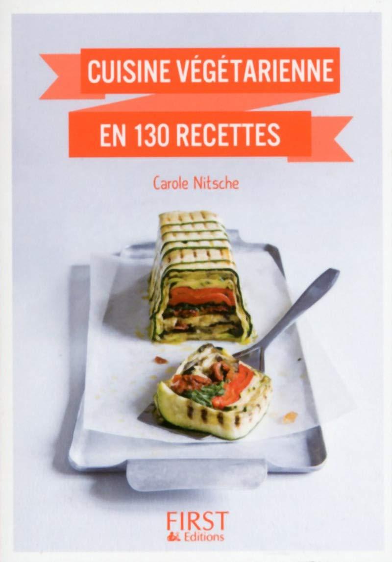 Amazon.fr - Petit Livre de - Cuisine végétarienne en 130 recettes - Carole  NITSCHE - Livres